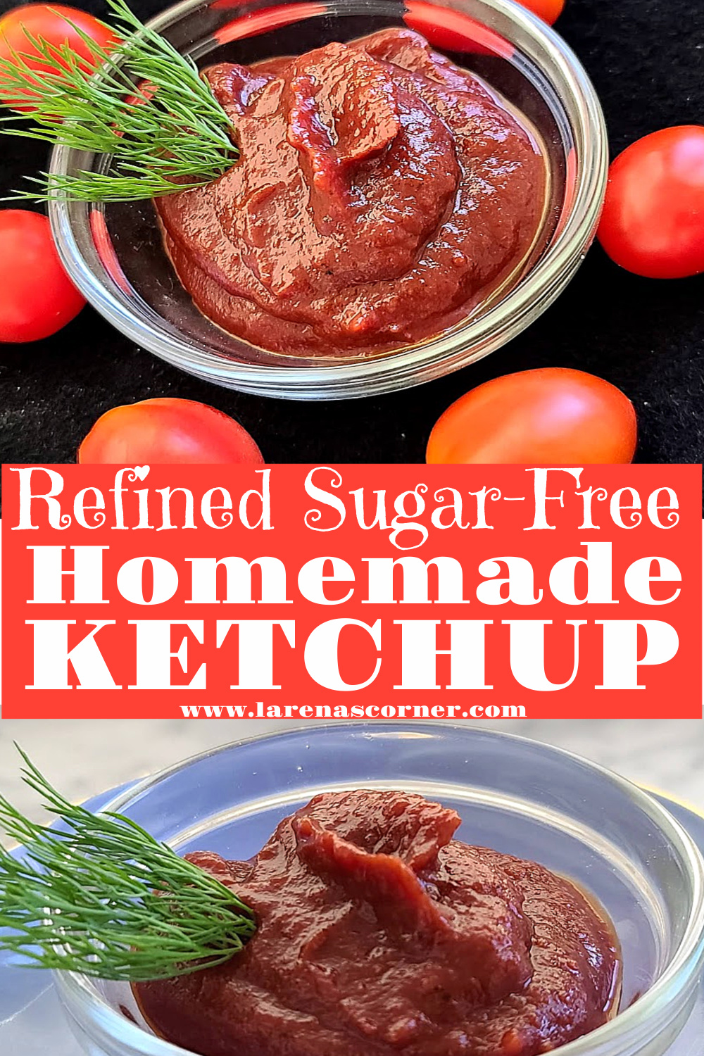 Refined Sugar-Free Homemade Ketchup. Two pictures. One of Ketchup in a bowl on a blue plate. One of a bowl of ketchup surrounded by tomatoes.