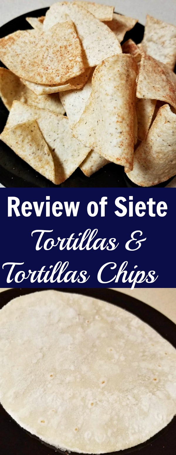 Review of Siete Tortillas and Tortilla Chips