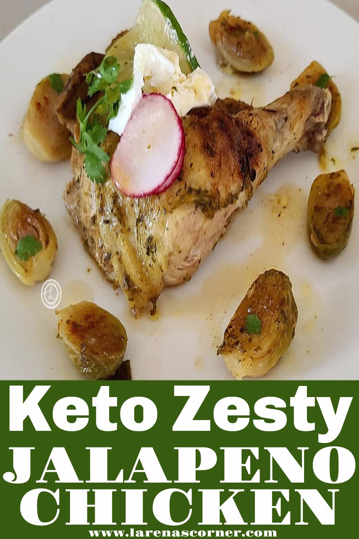 A Chicken Quarter of Keto Zesty Jalapeno Chicken Recipe