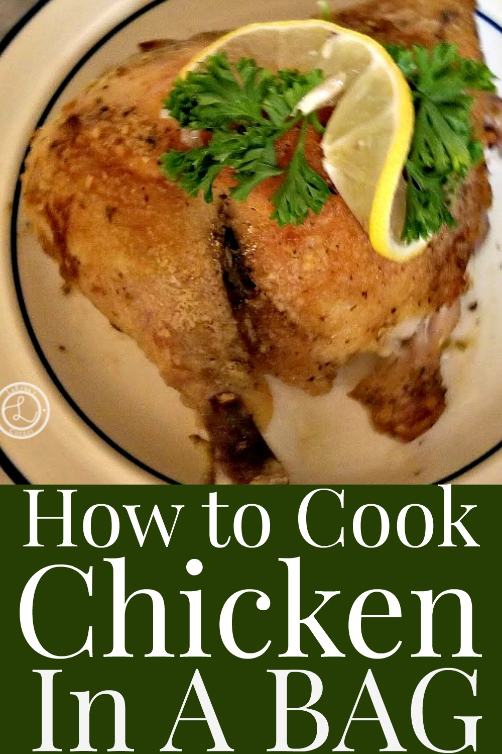 How to Cook Chicken In a Bag