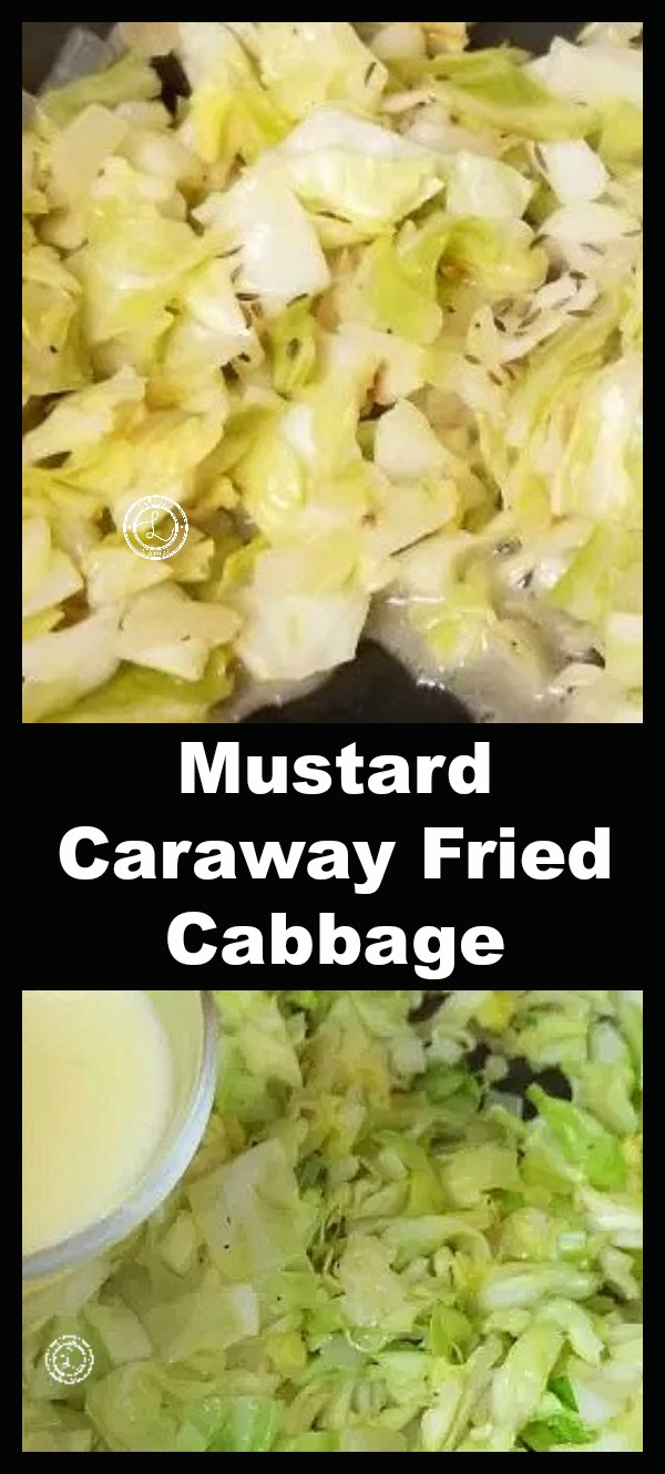 Mustard Caraway Fried Cabbage cooked in white balsamic vinegar, stone ground mustard chicken broth, caraway seeds that injects a slightly spicy|sour flavor.