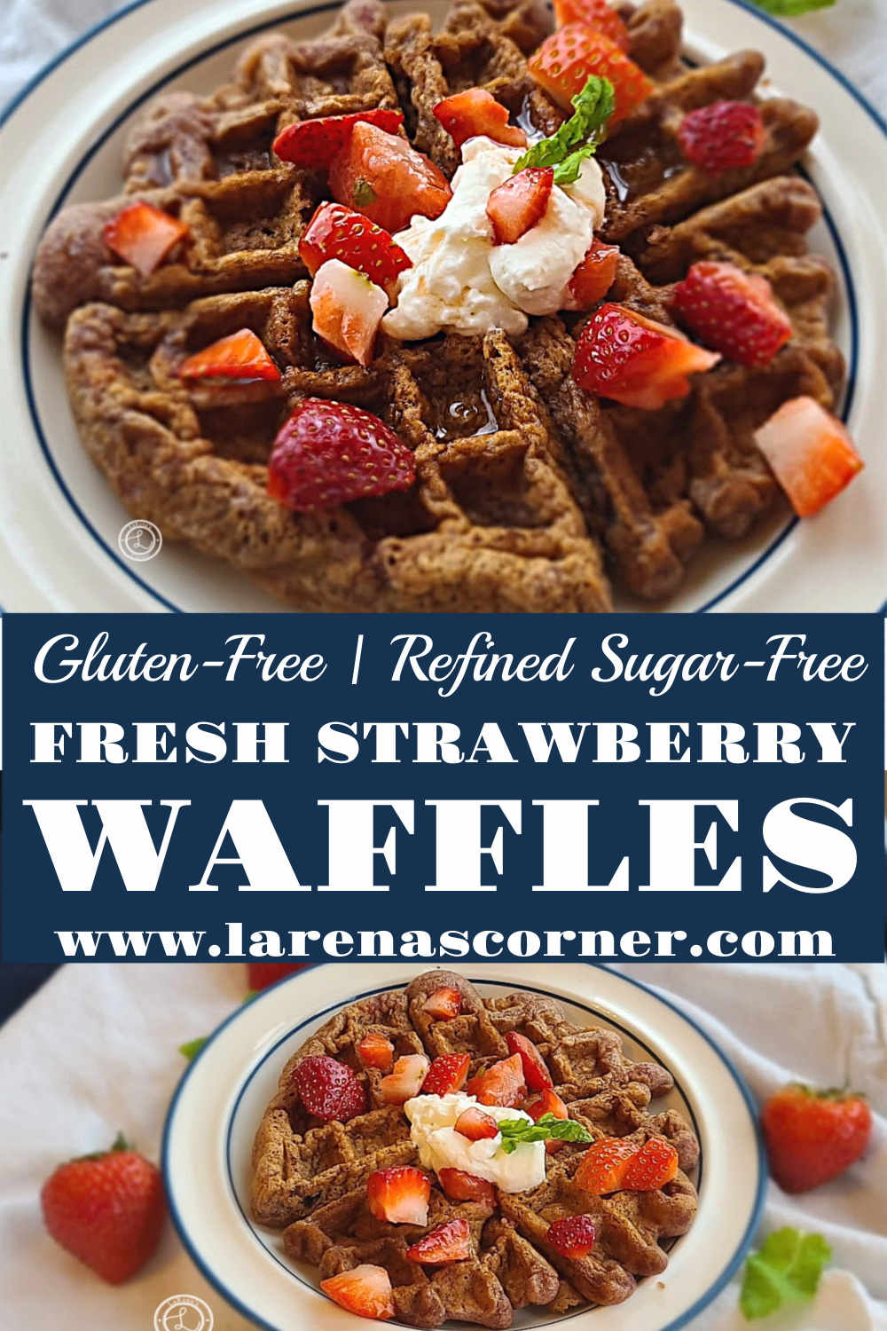 Gluten-Free Fresh Strawberry Waffles. 2 Pictures one closeup and one a little farther away.
