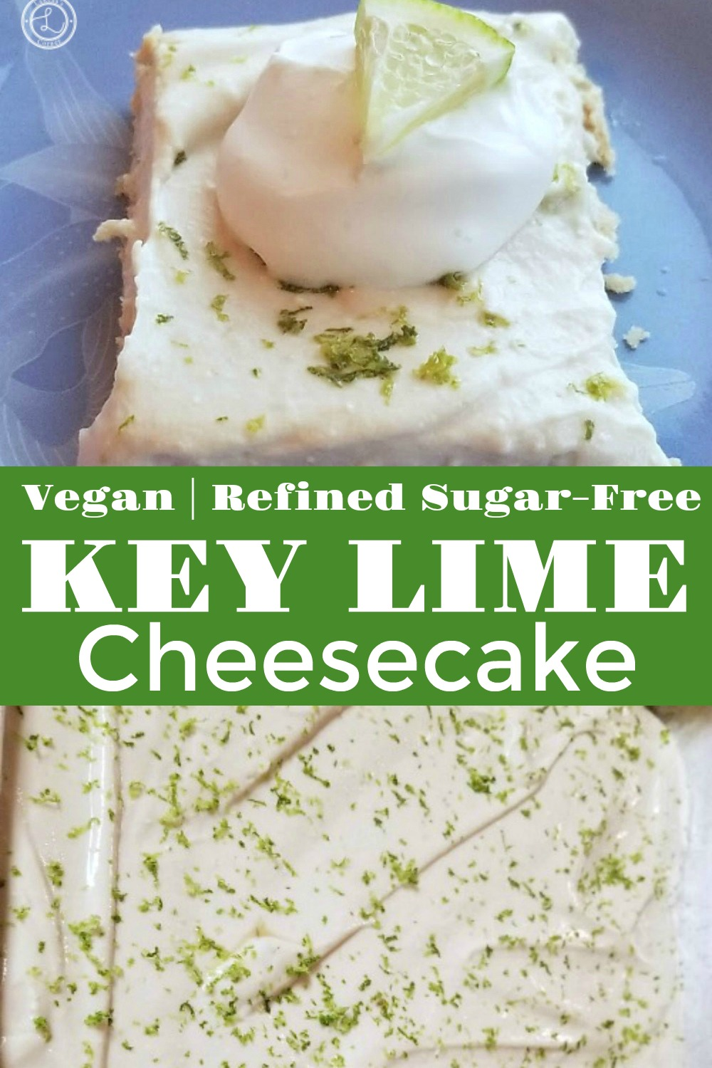 Vegan Key Lime Cheesecake with lime topping, lime zest and lime slice. Key Lime Cheesecake in the pan