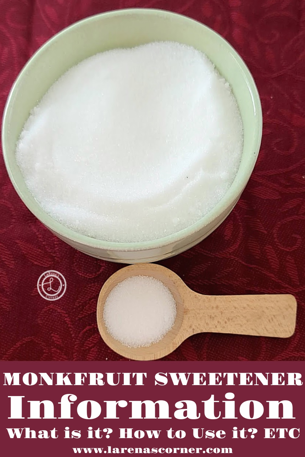 Monkfruit Sweetener Information in a bowl and some in a wooden spoon.