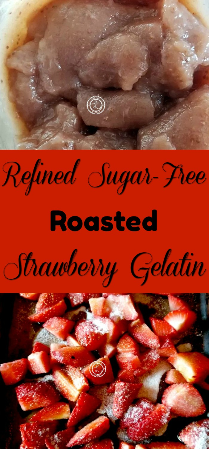 Collage: Top: Strawberry Gelatin. Bottom: Roasting Strawberries