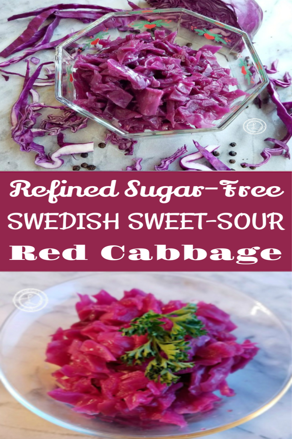 Swedish Sweet and Sour Red Cabbage in two pictures in two different bowls.