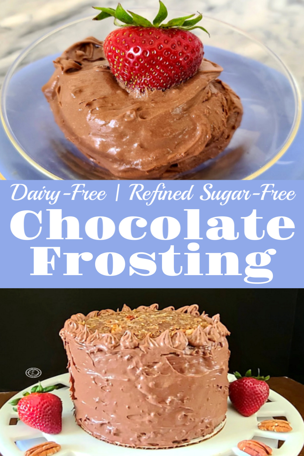 2 pictures. One picture of a cake with the Dairy-Free Chocolate frosting. One picture of the frosting in a bowl.