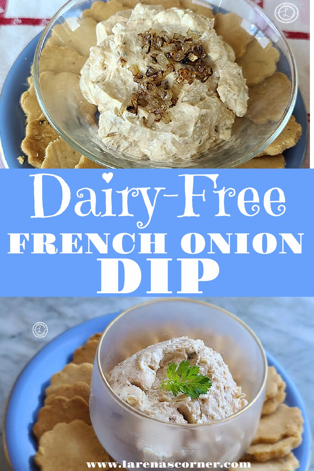 Dairy-Free French Onion Dip. Two pictures. Each picture has a plate of crackers with a small bowl of dip.