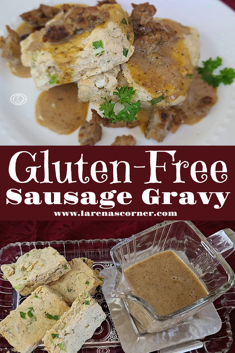 Gluten-Free Sausage Gravy. 2 Pictures one of a platter with biscuits on the side and gravy in a gravy boat. One picture of gravy on top of biscuits.
