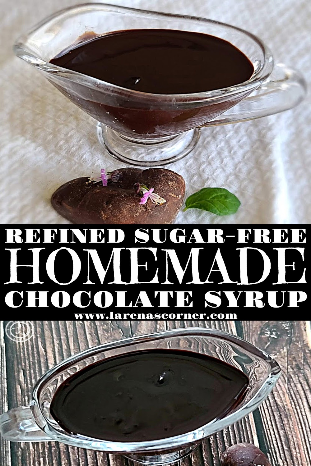 Two Pictures of Homemade Chocolate Syrup in containers