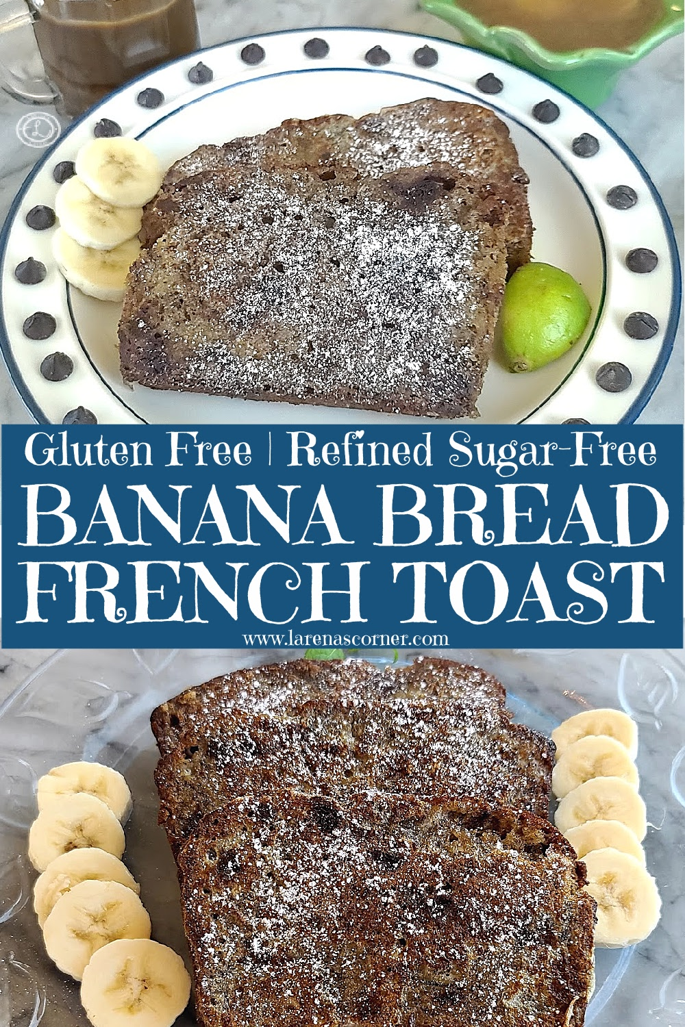 Gluten-Free Banana Bread French Toast on two different plates. One with chocolate chips and one with sliced bananas.